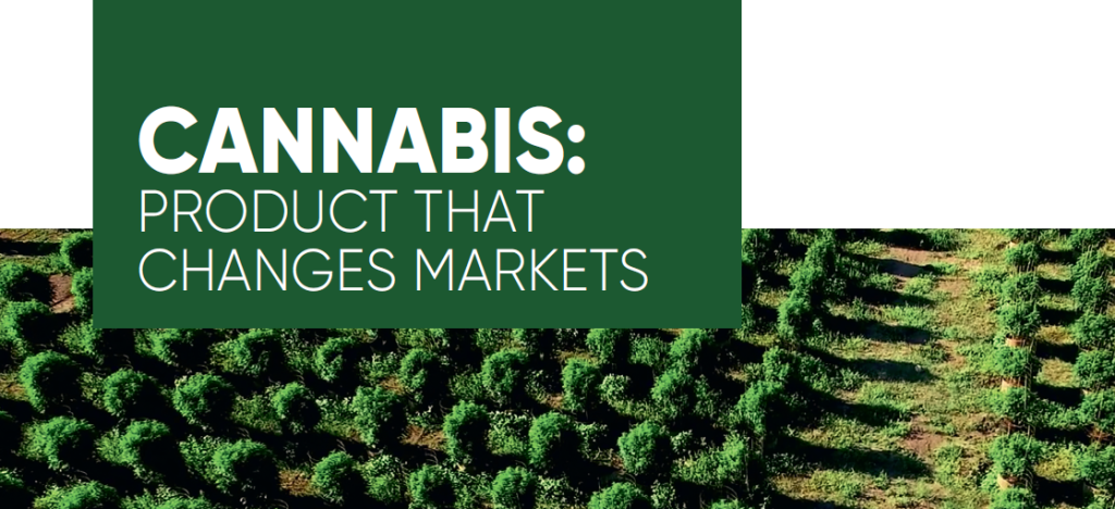 Cannabis: product that changes markets
